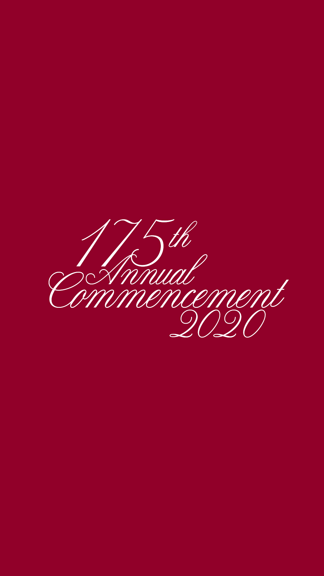 175th Commencement Centered Vertical Zoom Background