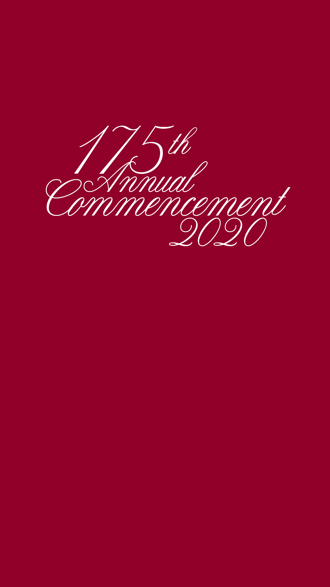 175th Commencement Vertical Zoom Background