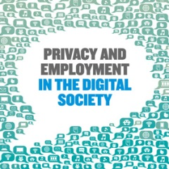 Privacy and Employment in the Digital Society