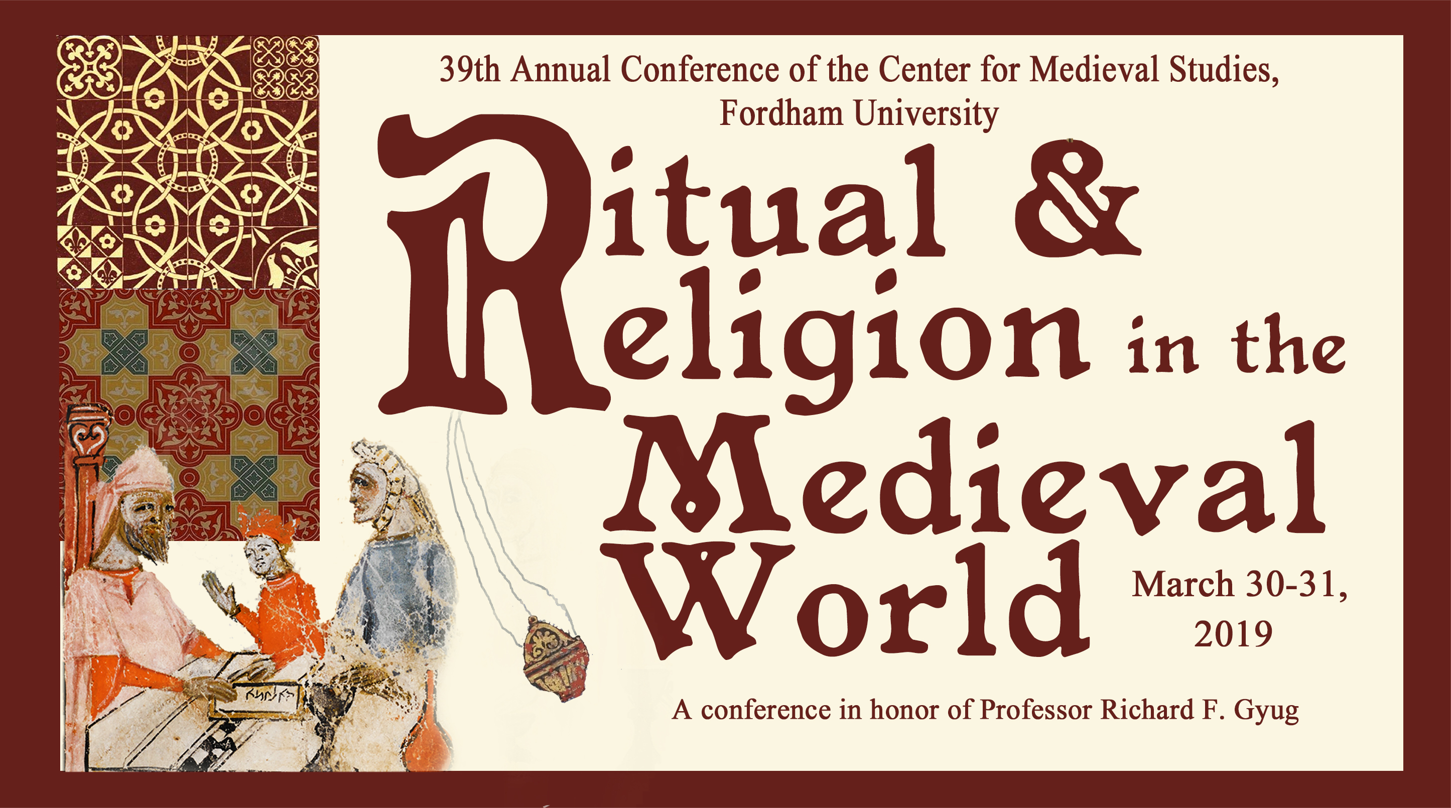 Ritual and Religion in the Medieval World, March 30-31, 2019 Conference Flyer