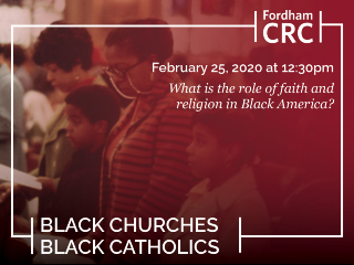 CRC Black Churches, Black Catholics Event Image with Date and Time.