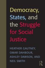 Democracy States and the Struggle for Global Justice - Heather Gautney