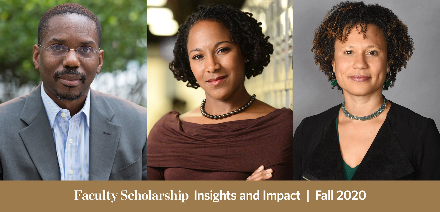 Fall 2020 Faculty Scholarship-Insights & Impact
