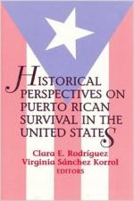 Historical Perspectives on Puerto Rican Survival in the U.S. - Clara Rodriguez