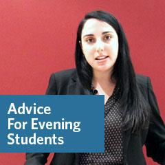 Advice For Evening Students