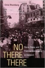 No There There: Race, Class and Political Community in Oakland - Chris Rhomberg
