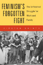 Book cover for Dr. Swinth's book Feminism's Forgotten Flight
