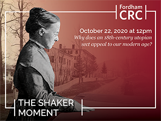 The Shaker Moment on October 22, 2020 at 12 p.m., Why does an 18th-century utopian sect appeal to our modern age?