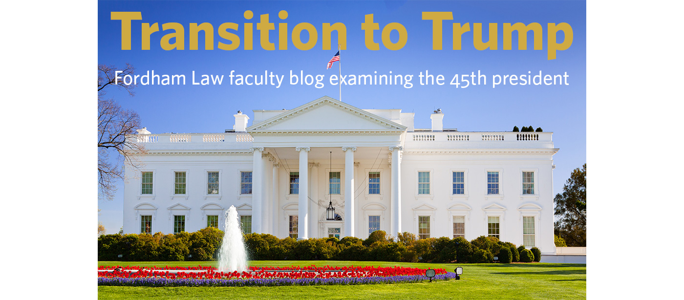 Fordham Law Transition to Trump blog