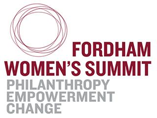 Fordham Women's Summit: Philanthropy | Empowerment | Change