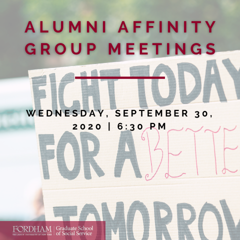GSS alumni Affinity group meetings, September 30, 2020, 6:30 p.m.