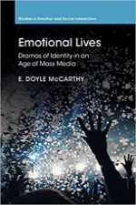 Emotional Lives, Dramas of Identity in an Age of Mass Media